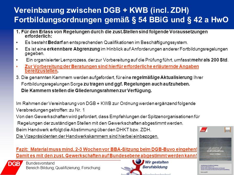 28 Bundesvorstand Bereich Bildung, Qualifizierung, Forschung Vereinbarung zwischen DGB + KWB (incl.