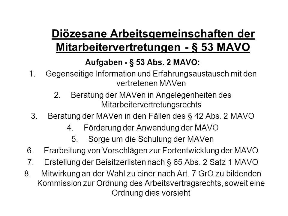 Diözesane Arbeitsgemeinschaften der Mitarbeitervertretungen - § 53 MAVO Aufgaben - § 53 Abs. 2 MAVO: 1.Gegenseitige Information und Erfahrungsaustausc