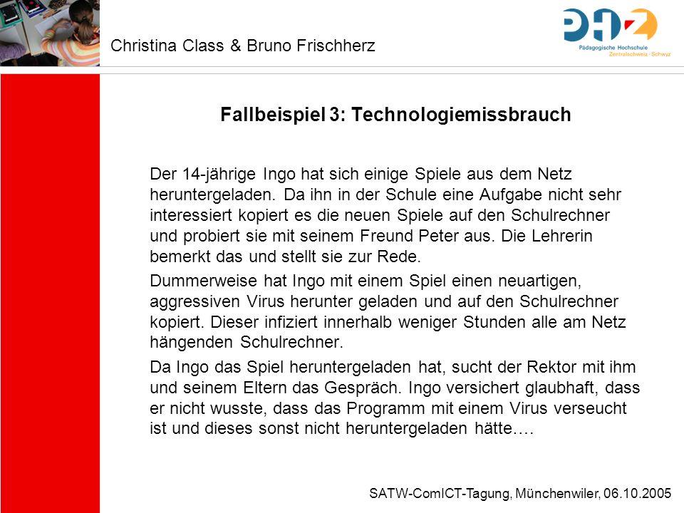 SATW-ComICT-Tagung, Münchenwiler, 06.10.2005 Fallbeispiel 3: Technologiemissbrauch Der 14-jährige Ingo hat sich einige Spiele aus dem Netz heruntergel