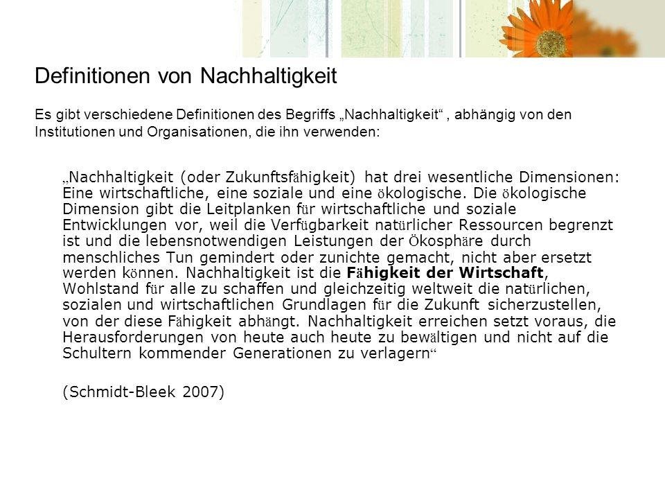 Definitionen von Nachhaltigkeit Aus der Debatte um die ö kologischen Grenzen ist ein neues Leitbild hervorgegangen, das 1987 von der Brundtland-Kommission gepr ä gt wurde und das die internationale Staatengemeinschaft bei der UN-Konferenz f ü r Umwelt und Entwicklung im Jahr 1992 als Orientierungsrahmen f ü r die Entwicklung anerkannt hat: dauerhaft umweltgerechte Entwicklung.