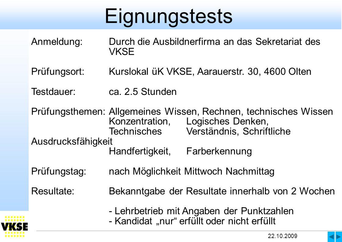 22.10.2009 Eignungstests .