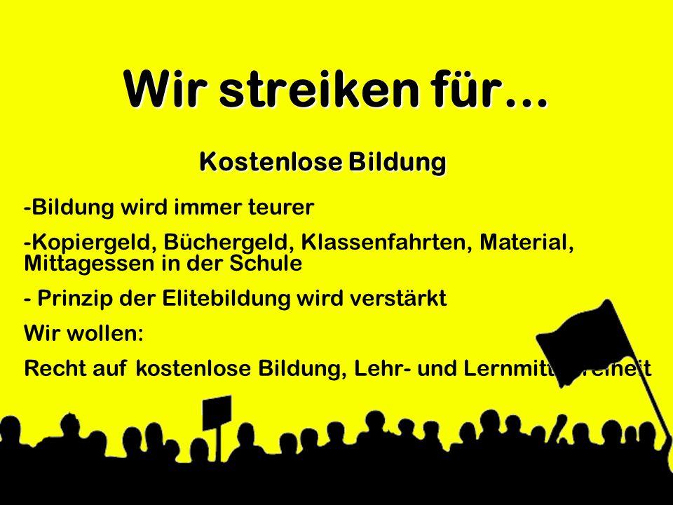 Wir streiken für... Kostenlose Bildung -Bildung wird immer teurer -Kopiergeld, Büchergeld, Klassenfahrten, Material, Mittagessen in der Schule - Prinz