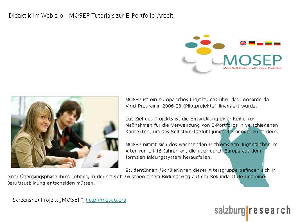 Screenshot Projekt MOSEP, http://mosep.orghttp://mosep.org Didaktik im Web 2.0 – MOSEP Tutorials zur E-Portfolio-Arbeit