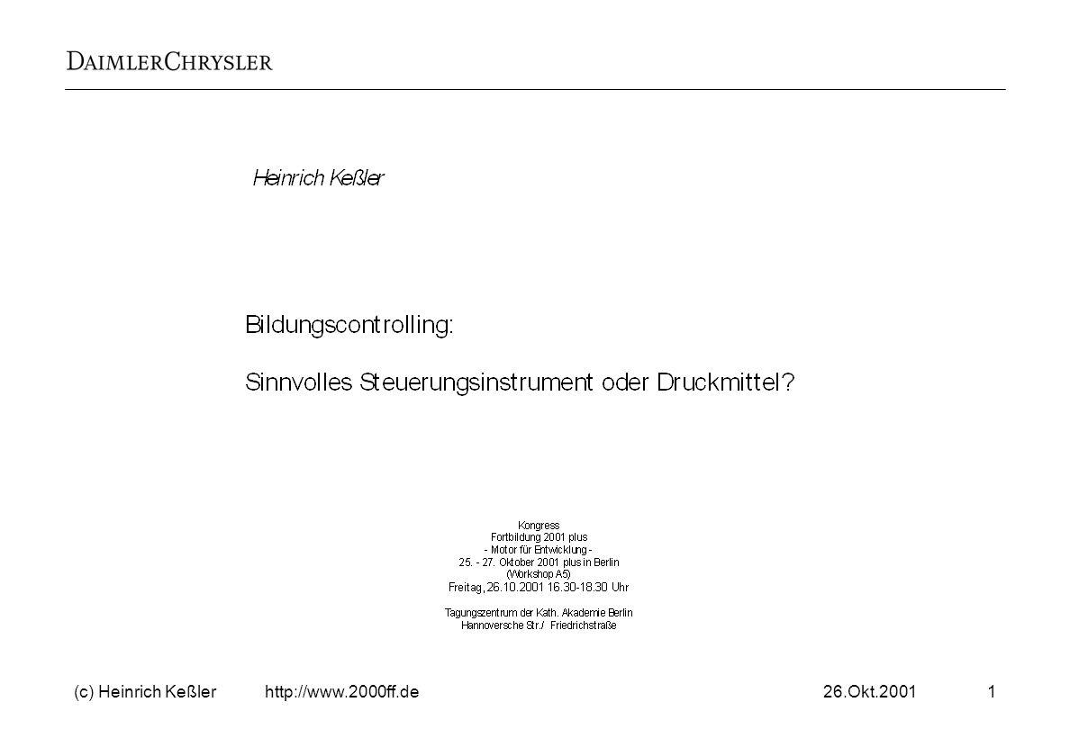 26.Okt.2001(c) Heinrich Keßler http://www.2000ff.de22 Zahler Nutz- nießer Leistung- erbringer Leistungs- empfänger Interes- sent Verur- sacher