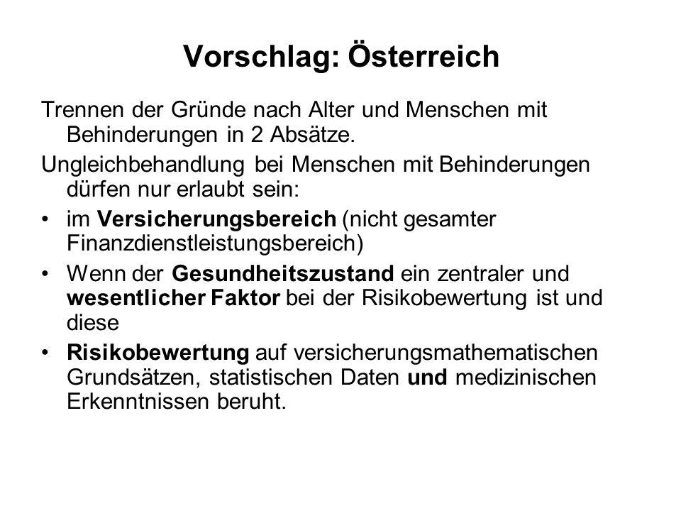 Vorschlag: Österreich Trennen der Gründe nach Alter und Menschen mit Behinderungen in 2 Absätze.