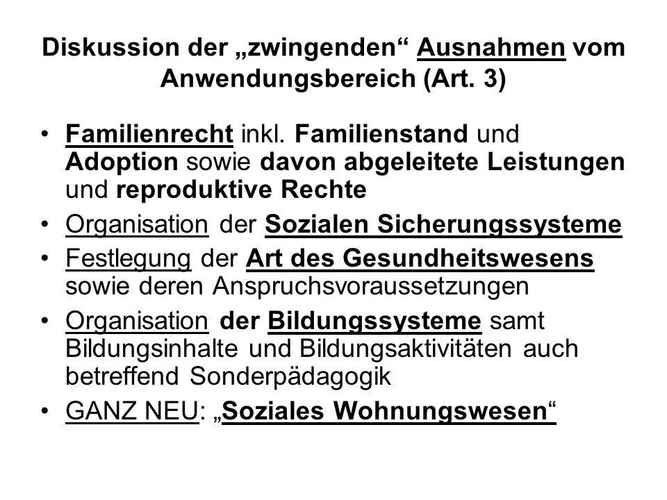 Diskussion der zwingenden Ausnahmen vom Anwendungsbereich (Art.