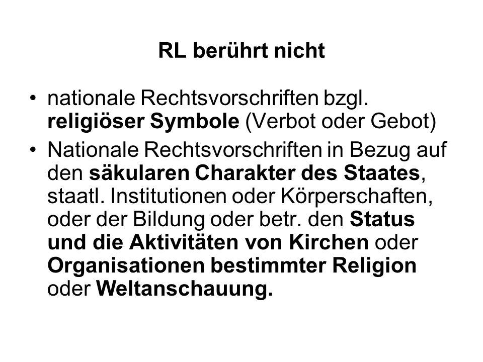 RL berührt nicht nationale Rechtsvorschriften bzgl.