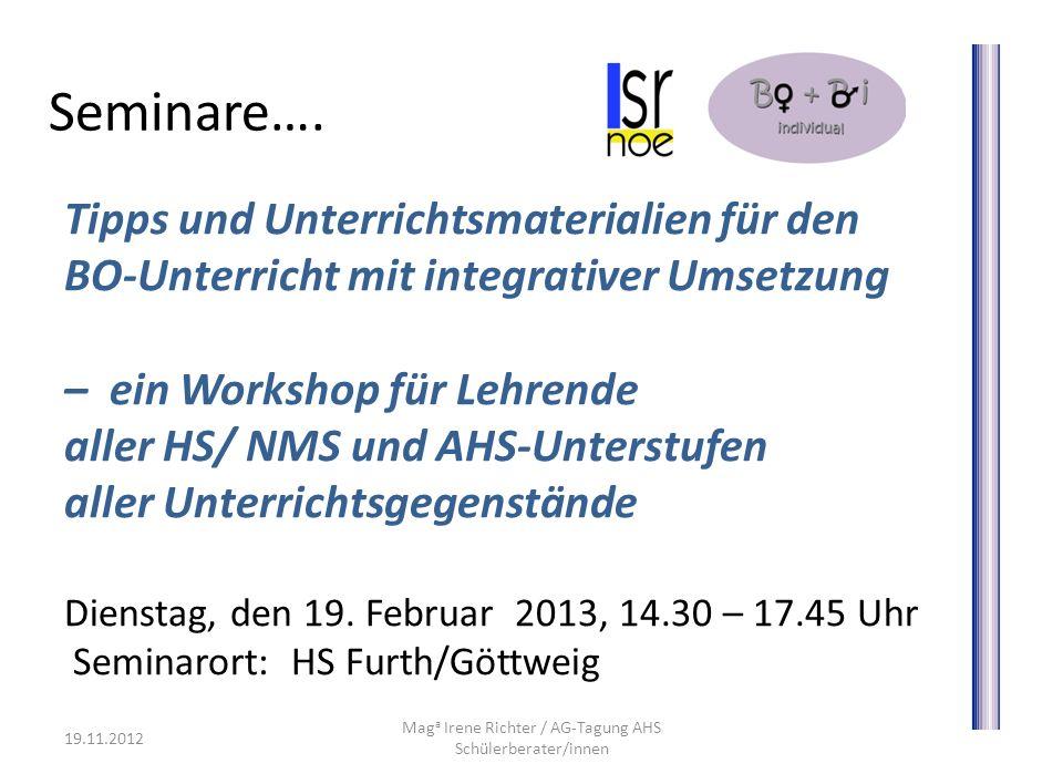 Seminare…. Tipps und Unterrichtsmaterialien für den BO-Unterricht mit integrativer Umsetzung – ein Workshop für Lehrende aller HS/ NMS und AHS-Unterst