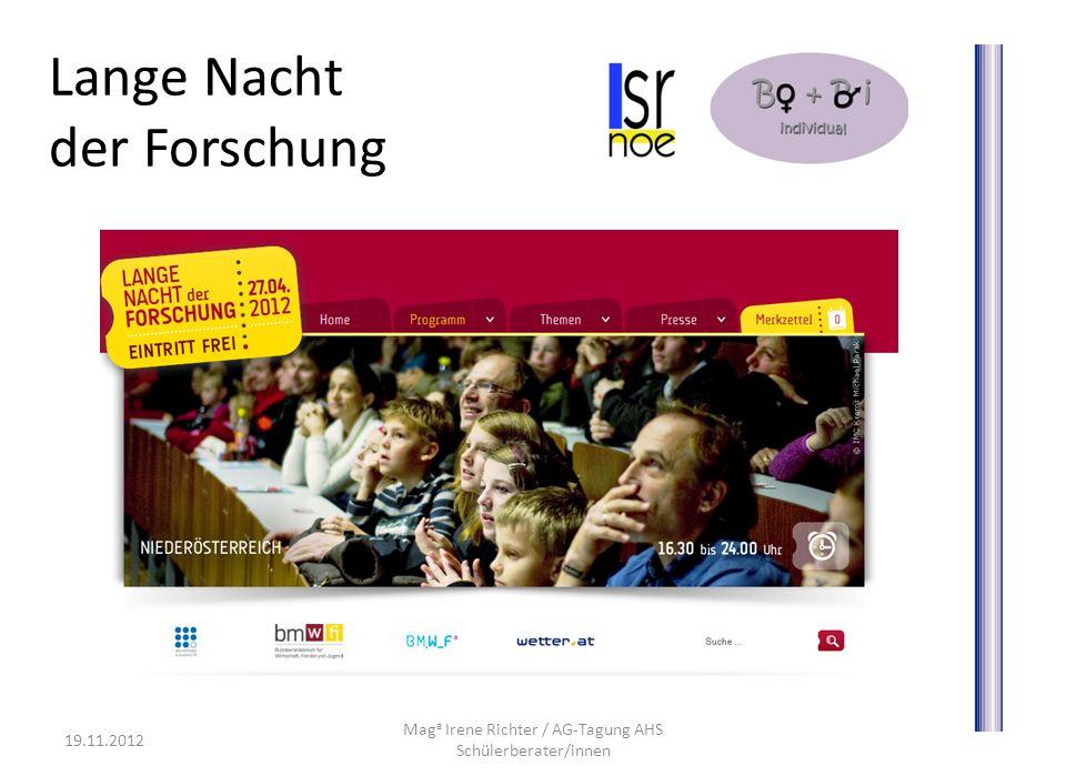 Lange Nacht der Forschung 19.11.2012 Mag a Irene Richter / AG-Tagung AHS Schülerberater/innen