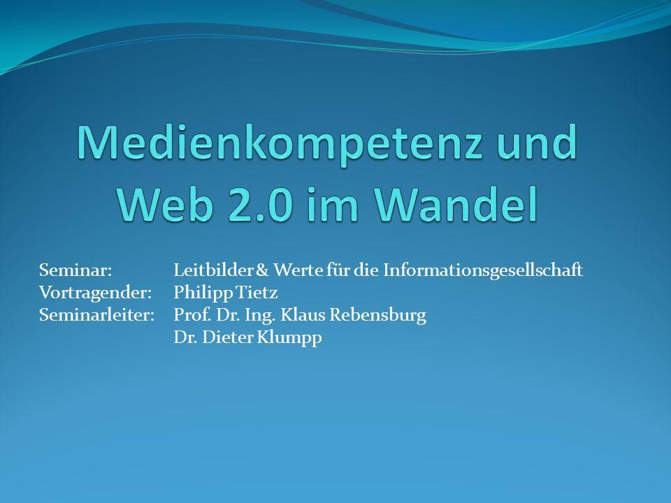 Seminar: Leitbilder & Werte für die Informationsgesellschaft Vortragender: Philipp Tietz Seminarleiter: Prof. Dr. Ing. Klaus Rebensburg Dr. Dieter Klu