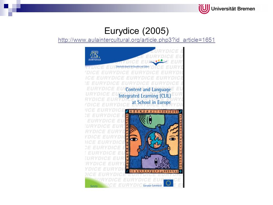 Eurydice (2005) http://www.aulaintercultural.org/article.php3?id_article=1651 http://www.aulaintercultural.org/article.php3?id_article=1651