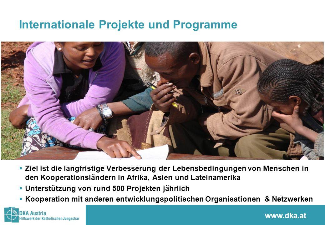 www.sternsingen.at Internationale Projekte und Programme Ziel ist die langfristige Verbesserung der Lebensbedingungen von Menschen in den Kooperations
