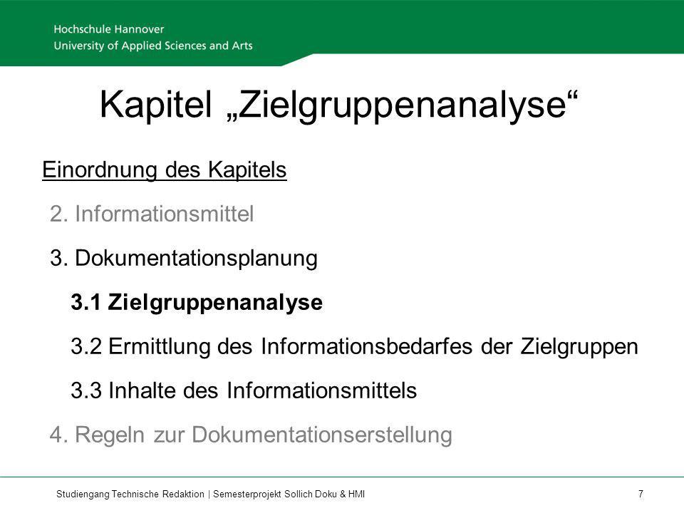 Studiengang Technische Redaktion | Semesterprojekt Sollich Doku & HMI 7 Kapitel Zielgruppenanalyse Einordnung des Kapitels 2. Informationsmittel 3. Do
