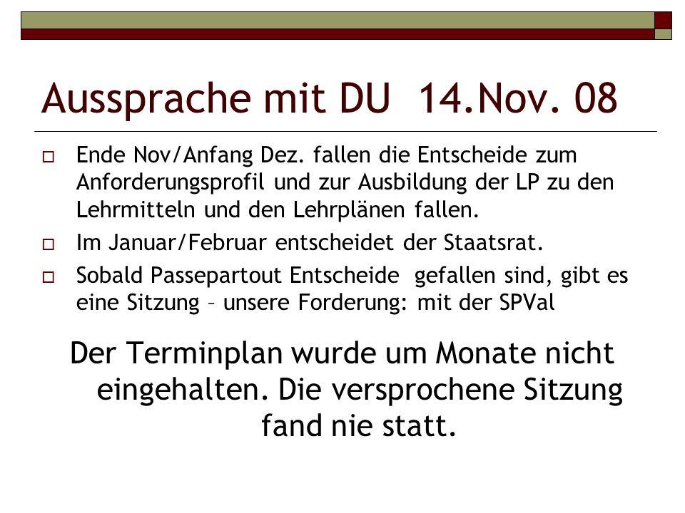 Aussprache mit DU 14.Nov. 08 Ende Nov/Anfang Dez.