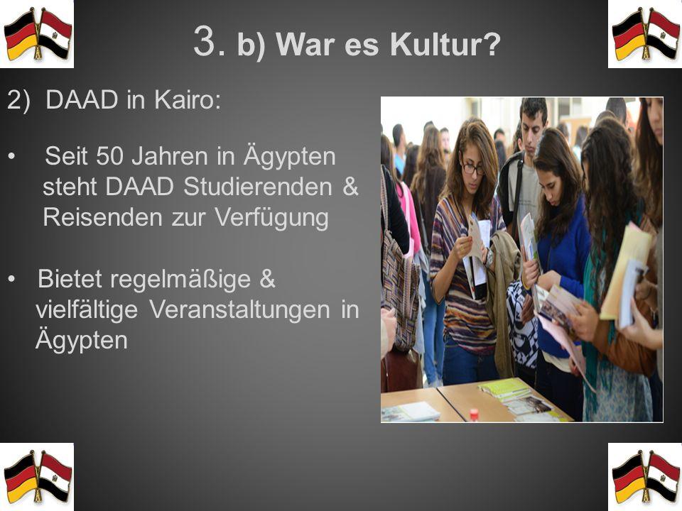3.b) War es Kultur.