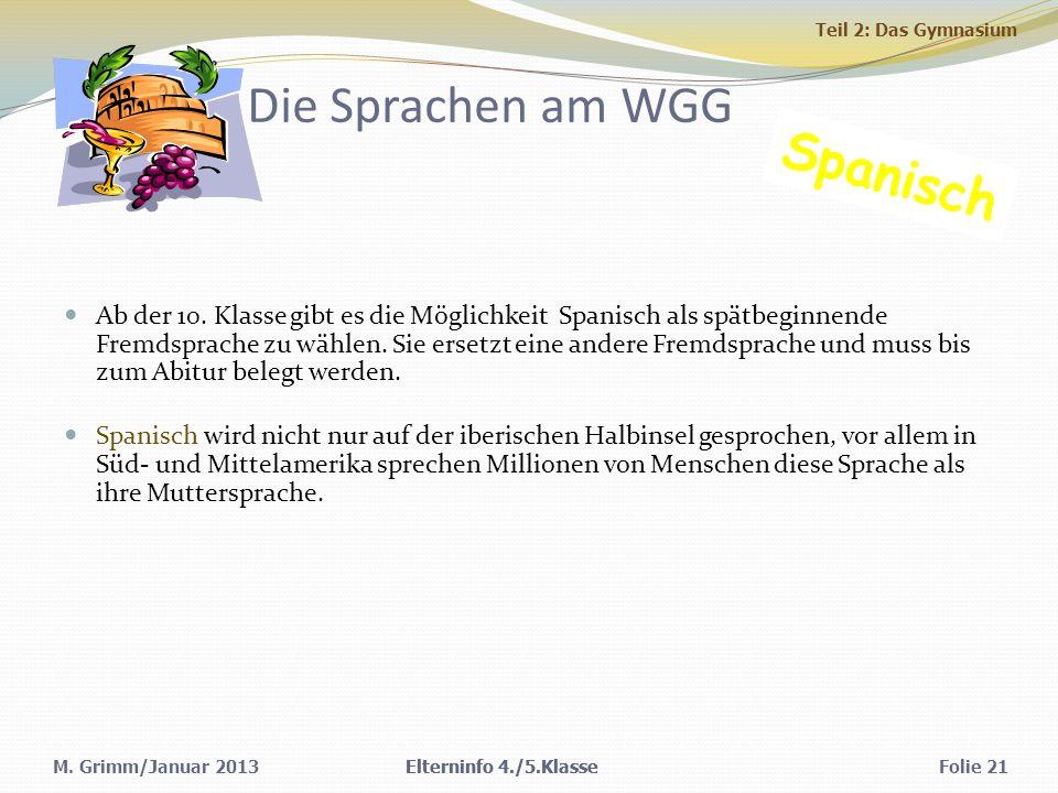 M.Grimm/Januar 2013 Die Sprachen am WGG Ab der 10.