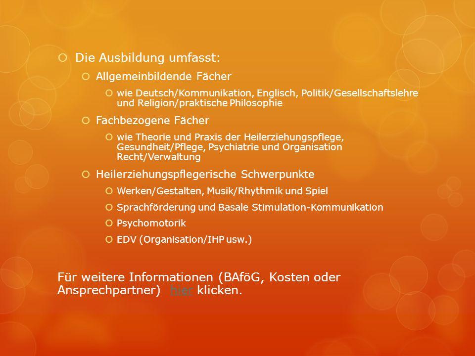 Die Ausbildung umfasst: Allgemeinbildende Fächer wie Deutsch/Kommunikation, Englisch, Politik/Gesellschaftslehre und Religion/praktische Philosophie F