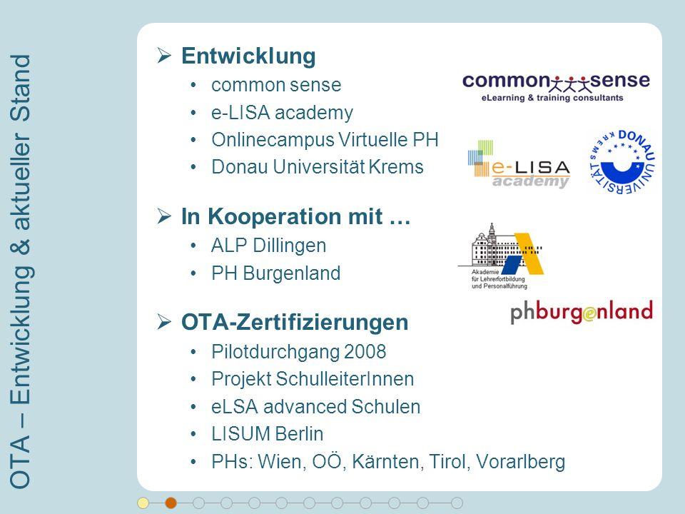 OTA – Entwicklung & aktueller Stand Entwicklung common sense e-LISA academy Onlinecampus Virtuelle PH Donau Universität Krems In Kooperation mit … ALP