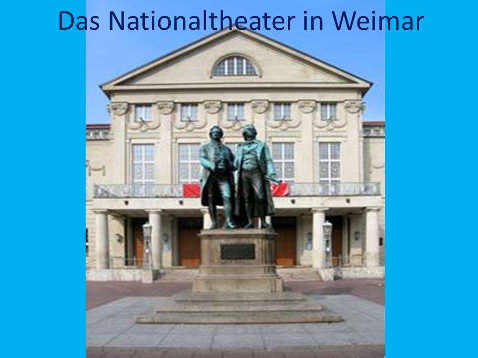 Das Goethe-Schiller-Denkmal Das Nationaltheater in Weimar