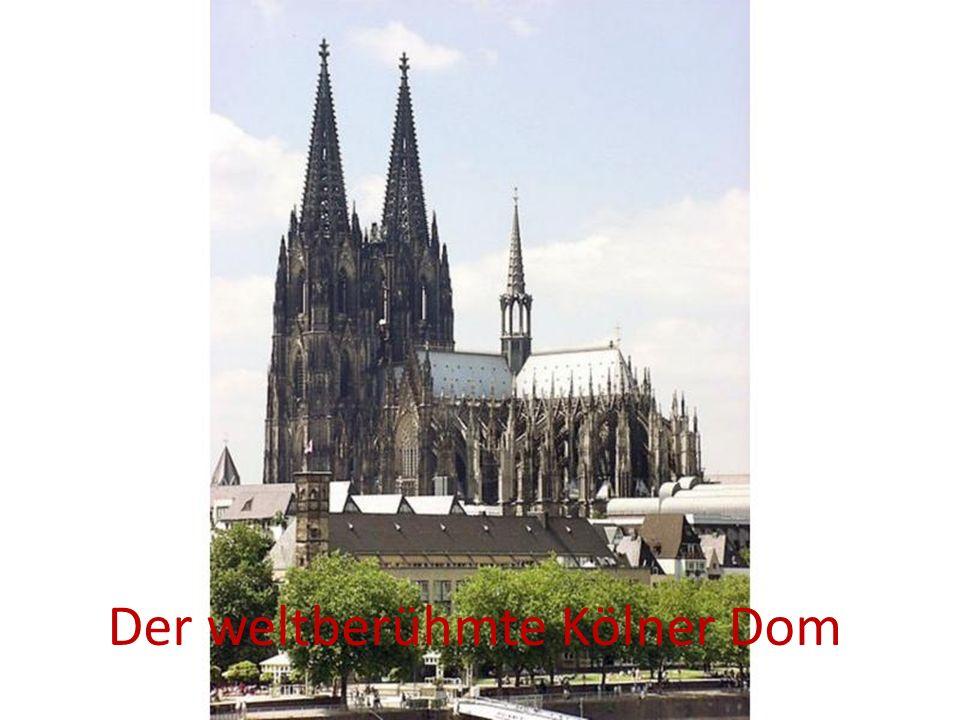 Der weltberühmte Kölner Dom