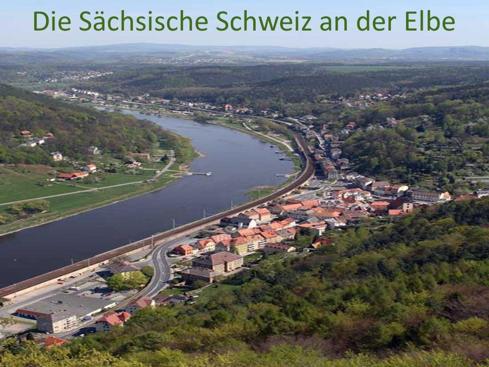 Die Sächsische Schweiz an der Elbe