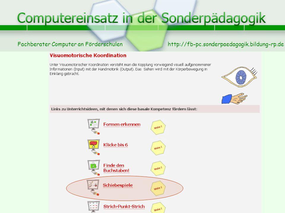 Fachberater Computer an Förderschulen © 2007 Christoph Nachtsheim, Erwin Linden http://fb-pc.sonderpaedagogik.bildung-rp.de
