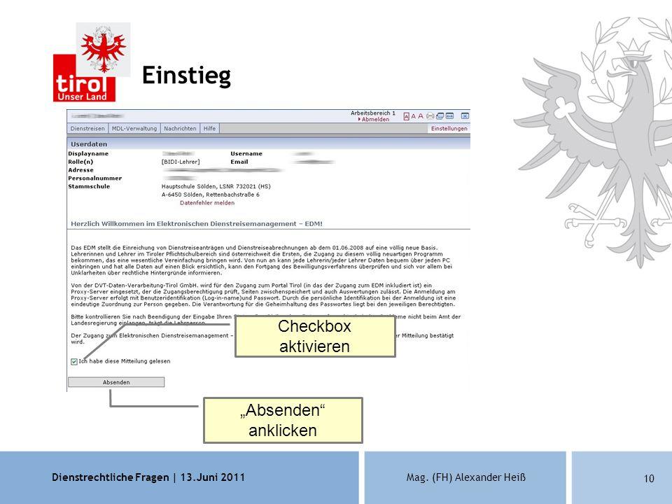 Dienstrechtliche Fragen | 13.Juni 2011Mag. (FH) Alexander Heiß 10 Einstieg Checkbox aktivieren Absenden anklicken