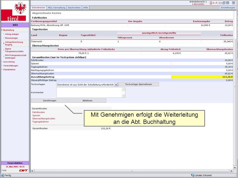 Dienstrechtliche Fragen | 13.Juni 2011Mag. (FH) Alexander Heiß 23 Genehmigung von Dienstreiseabrechnungen Mit Genehmigen erfolgt die Weiterleitung an