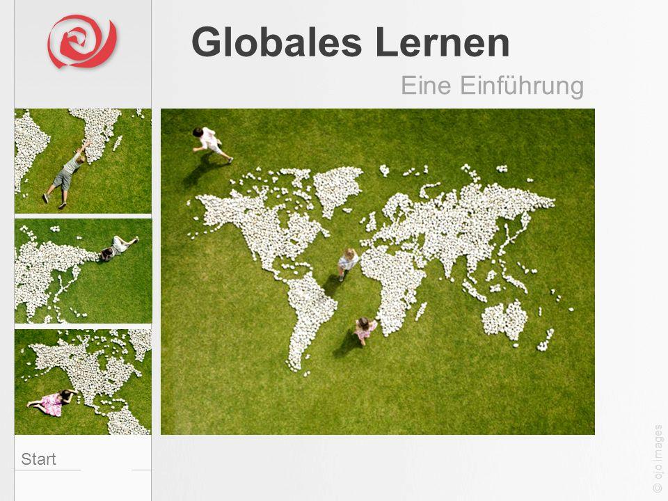 Globales Lernen Eine Einführung Start Rechte fehlen © ojo images