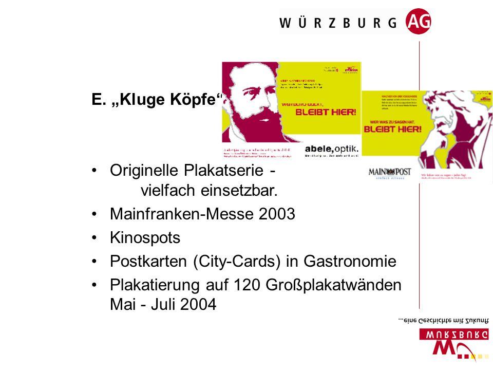 E. Kluge Köpfe Originelle Plakatserie - vielfach einsetzbar. Mainfranken-Messe 2003 Kinospots Postkarten (City-Cards) in Gastronomie Plakatierung auf