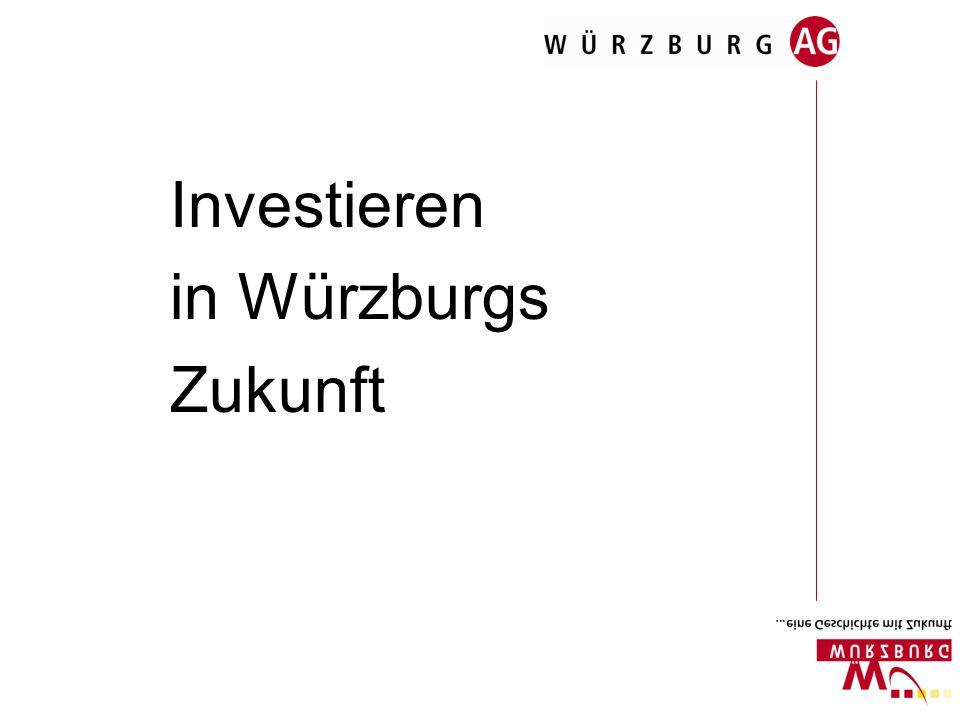 1.Warum Würzburg AG. In Würzburg gedeihen gute Ideen und gute Geschäfte.