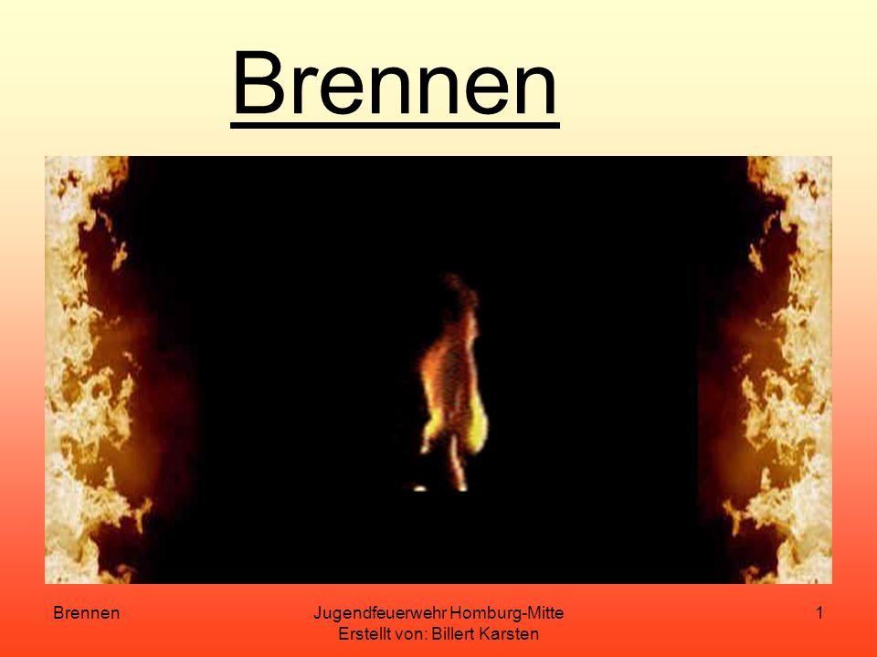 BrennenJugendfeuerwehr Homburg-Mitte Erstellt von: Billert Karsten 11 Explosion Eine Explosion ist eine plötzlich, äußerst schnell verlaufende Zerfalls oder Oxidationsgeschwindigkeit bei der Wärme frei und/oder eine Druckerhöhung bewirkt wird.