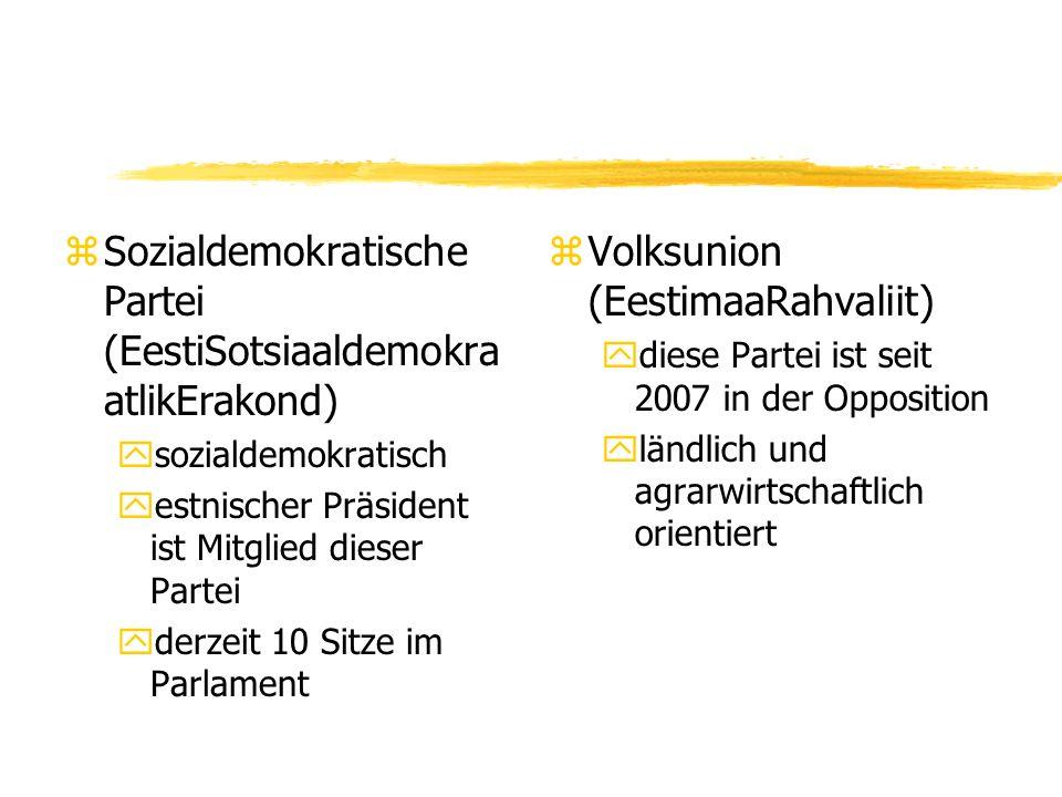 zSozialdemokratische Partei (EestiSotsiaaldemokra atlikErakond) ysozialdemokratisch yestnischer Präsident ist Mitglied dieser Partei yderzeit 10 Sitze