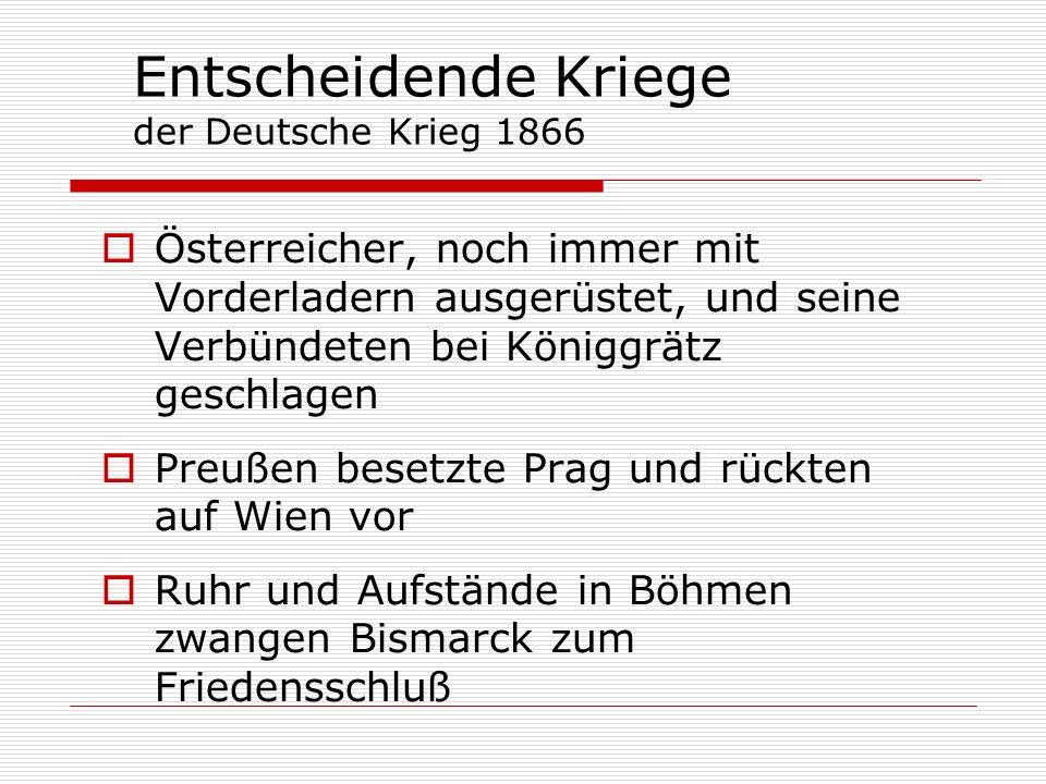 Entscheidende Kriege der Deutsche Krieg 1866 Österreicher, noch immer mit Vorderladern ausgerüstet, und seine Verbündeten bei Königgrätz geschlagen Pr