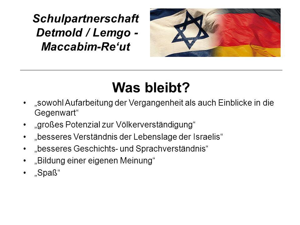 Schulpartnerschaft Detmold / Lemgo - Maccabim-Reut Was bleibt.