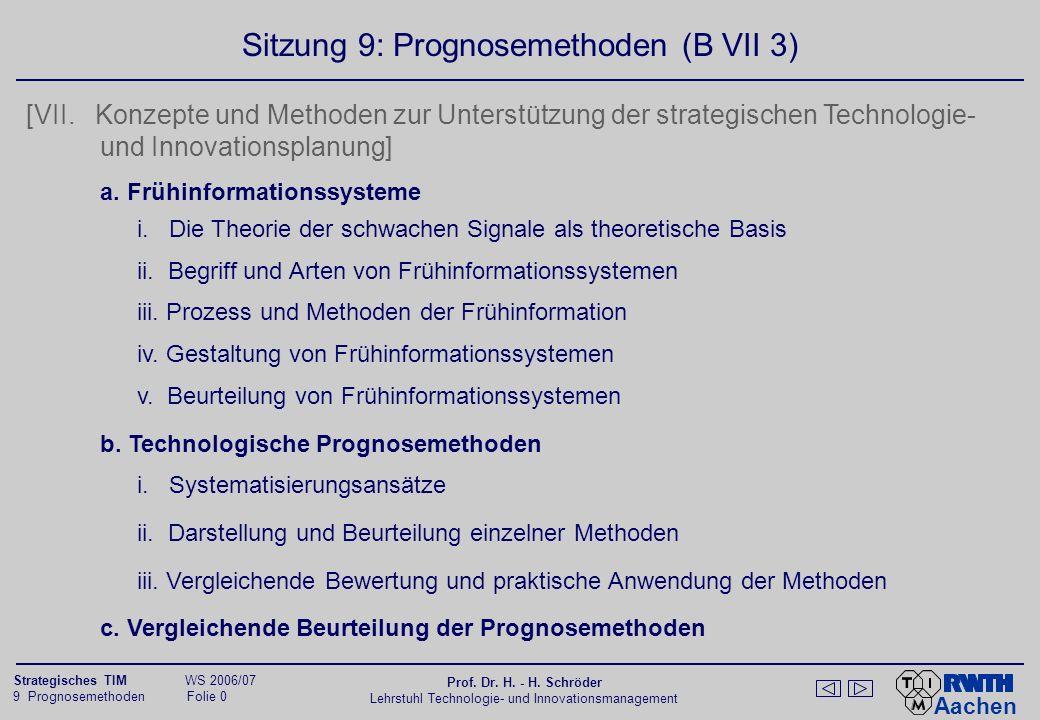 Aachen 9 Prognosemethoden Folie 1 Strategisches TIM WS 2006/07 Prof.