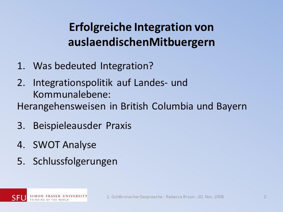 Erfolgreiche Integration von auslaendischenMitbuergern 1.Was bedeuted Integration? 2.Integrationspolitik auf Landes- und Kommunalebene: Herangehenswei
