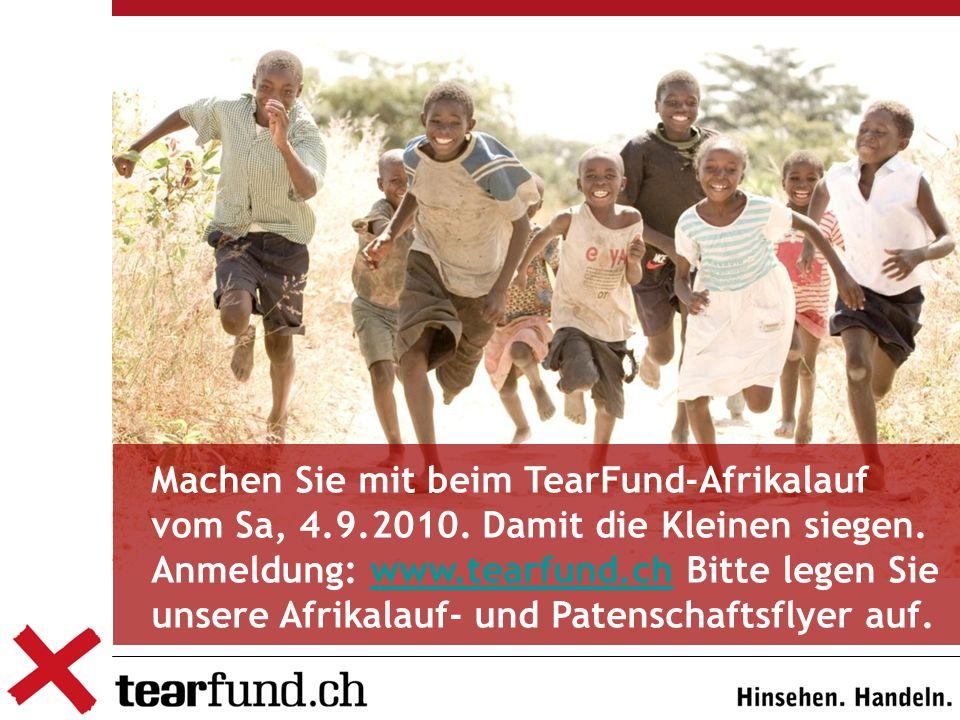 Machen Sie mit beim TearFund-Afrikalauf vom Sa, 4.9.2010.