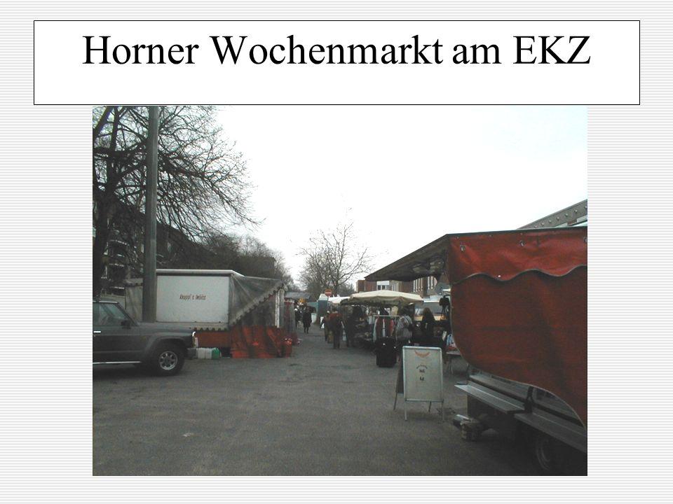 Horner Wochenmarkt am EKZ