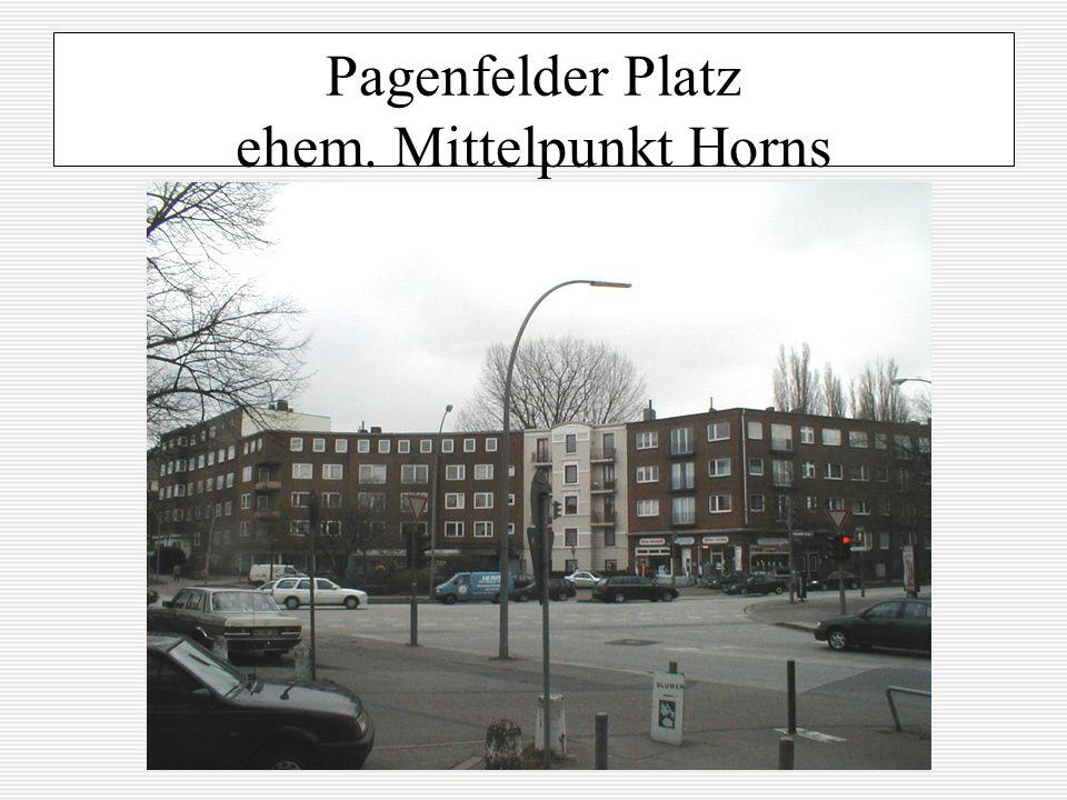 Pagenfelder Platz ehem. Mittelpunkt Horns