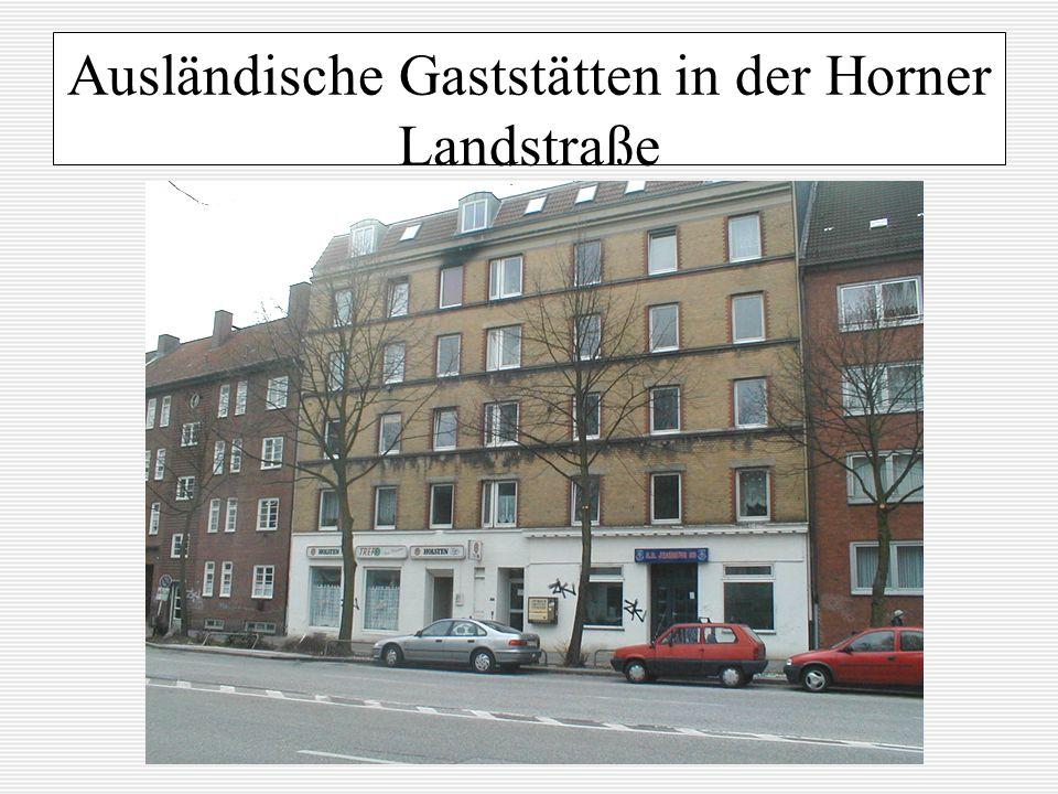 Ausländische Gaststätten in der Horner Landstraße
