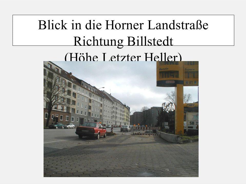 Blick in die Horner Landstraße Richtung Billstedt (Höhe Letzter Heller)