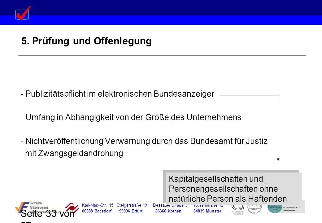 Karl-Marx-Str. 15 Steigerstraße 19 Dessauer Straße 5 Rosenstraße 12 06388 Baasdorf 99096 Erfurt 06366 Köthen 64839 Münster Seite 33 von 57 5. Prüfung