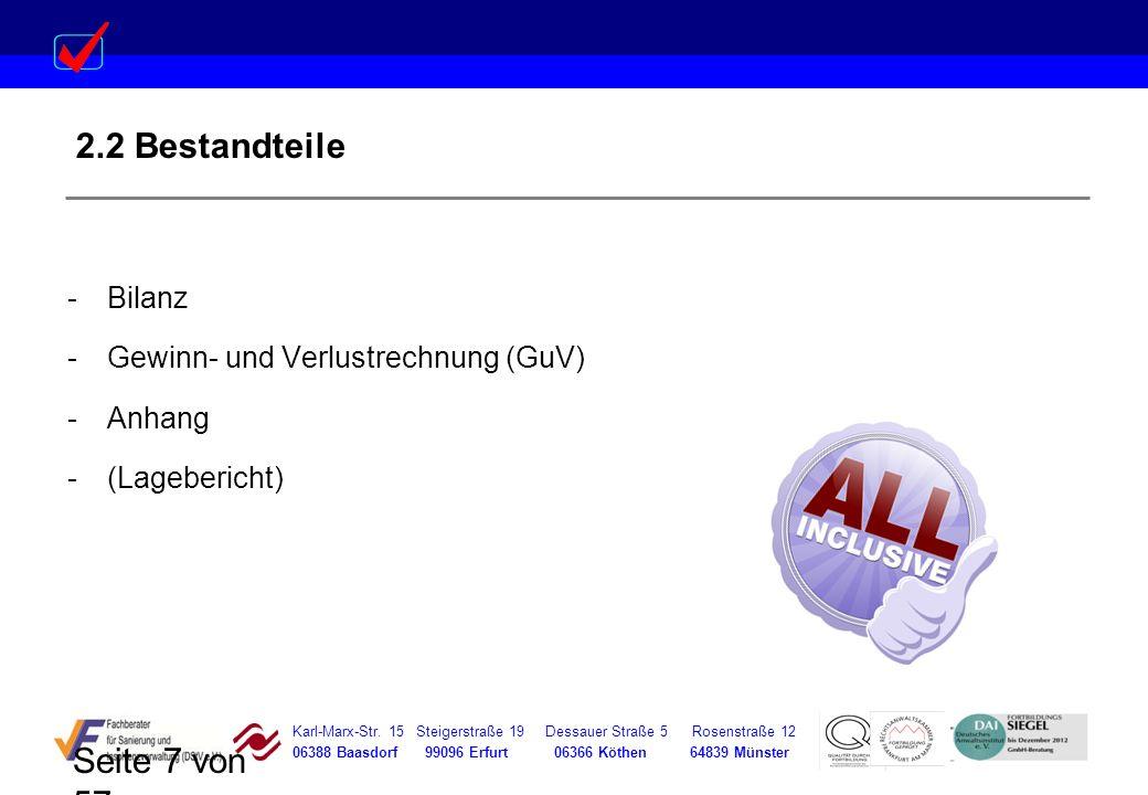 Karl-Marx-Str. 15 Steigerstraße 19 Dessauer Straße 5 Rosenstraße 12 06388 Baasdorf 99096 Erfurt 06366 Köthen 64839 Münster Seite 7 von 57 2.2 Bestandt