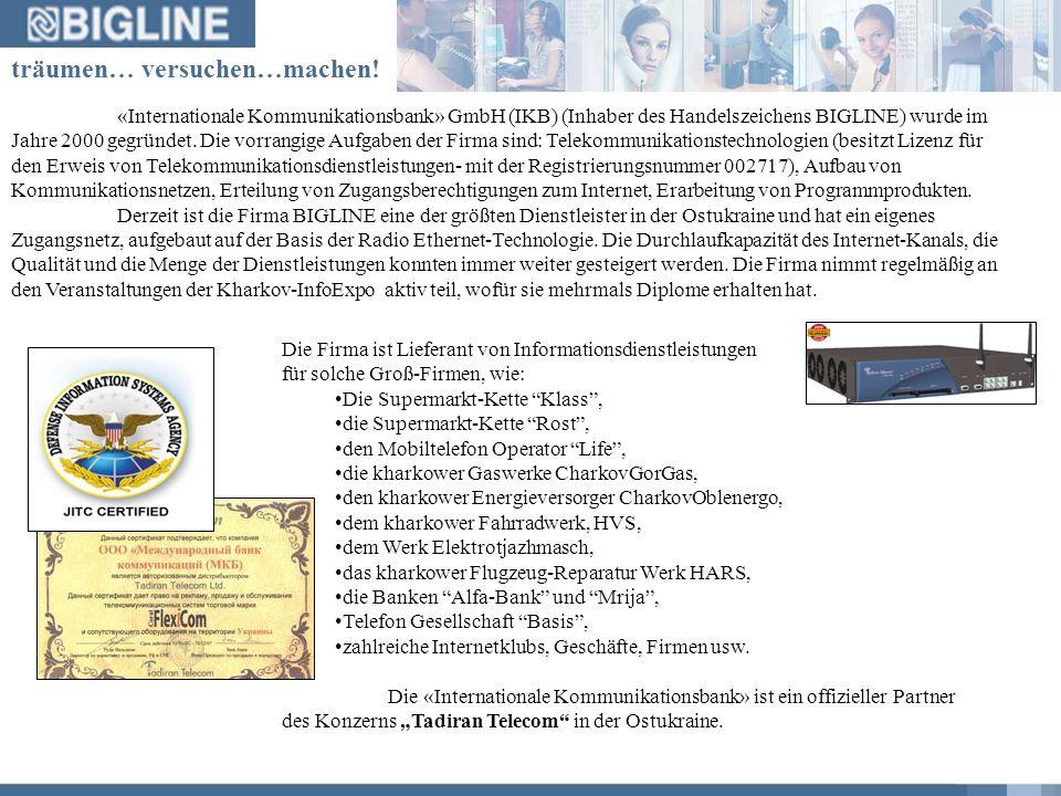 «Internationale Kommunikationsbank» GmbH (IKB) (Inhaber des Handelszeichens BIGLINE) wurde im Jahre 2000 gegründet.