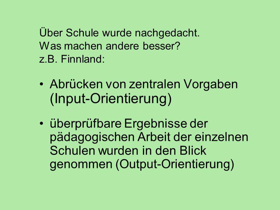 2002: In Niedersachsen soll die Selbständige Schule die Unterrichtsqualität und die Schülerleistungen nachhaltig steigern.