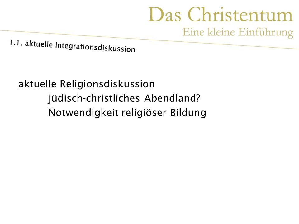 Zwei Teile: Die Anfänge des Christentums Christliche Kirche heute