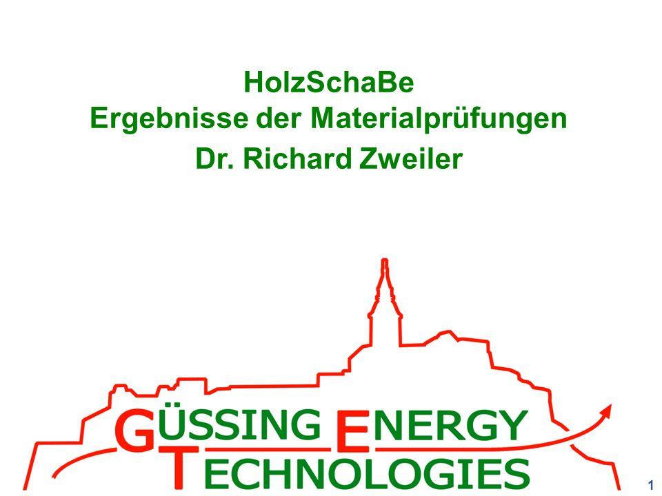 1 HolzSchaBe Ergebnisse der Materialprüfungen Dr. Richard Zweiler