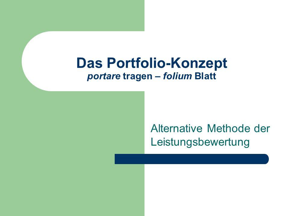 Das Portfolio-Konzept portare tragen – folium Blatt Alternative Methode der Leistungsbewertung