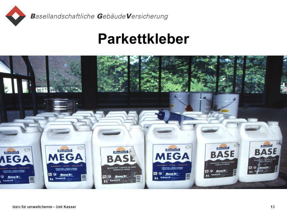 büro für umweltchemie – Ueli Kasser13 Parkettkleber